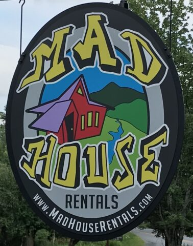 Mad House Rentals Sign